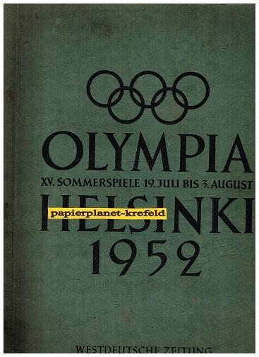 Olympia Helsinki 1952. XV. Sommerspiele 19. Juli bis 3. August, Westdeutsche Zeitung Sammelbilder-Album , komplett