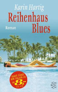 Reihenhaus-Blues. Roman
