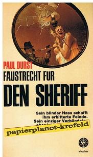 Faustrecht für den Sheriff. Shocker 67 = Backlash [Aus d. Engl. übers. von Hans Kausträter],