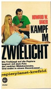 Phoenix Shocker - Baker, W. Howard: Kampf im Zwielicht. Shocker 79 = The dirty game [Aus d. Amerikan. übertr. von Manfred Helling],