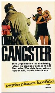 Der Gangster. Phoenix Shocker 82 =  Scipio [Aus d. Engl. übers. von Alexander Marmann],