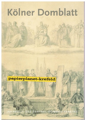 Kölner Domblatt 2001 - Jahrbuch des Zentral-Dombau-Vereins , 66. Folge,  3922442447