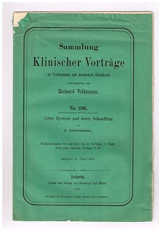 Ueber Hysterie und deren Behandlung. Sammlung Klinischer Vorträge in Verbindung mit deutschen Kliniken herausgegeben von Richard Volkmann. No. 236