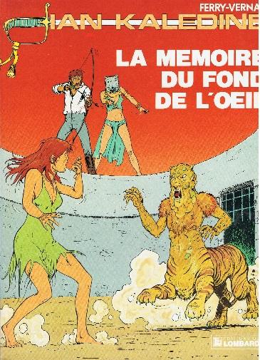 Ferry, Vernal: Ian Kadeline La mémoire du fond l'oeil ( Comic) ; 2803604361