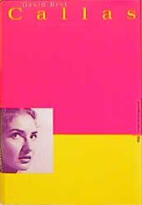 Bret, David: Callas Biographie