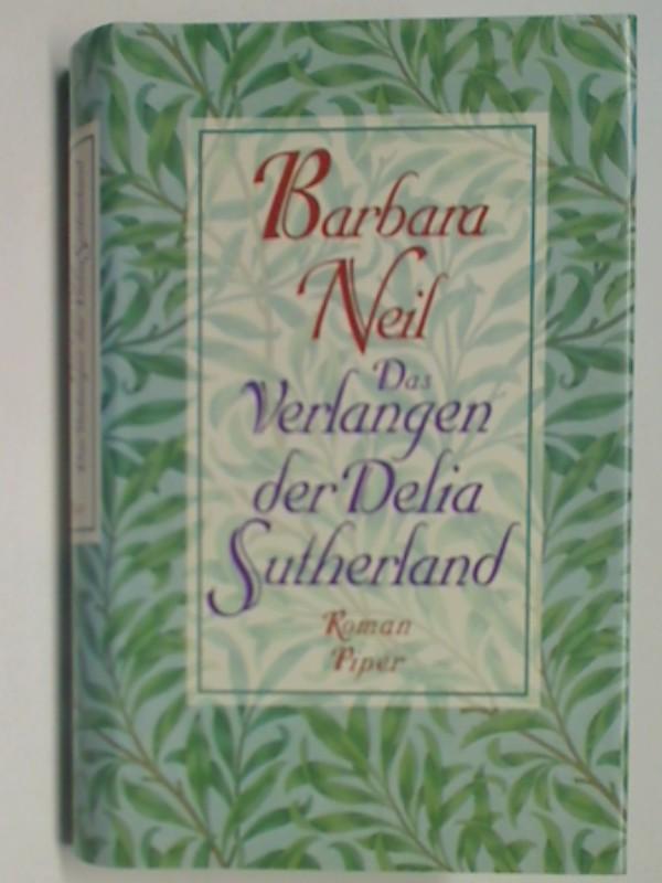 Das Verlangen der Delia Sutherland Roman