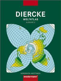 Diercke Weltatlas Ausgabe 2  für Nordrhein-Westfalen