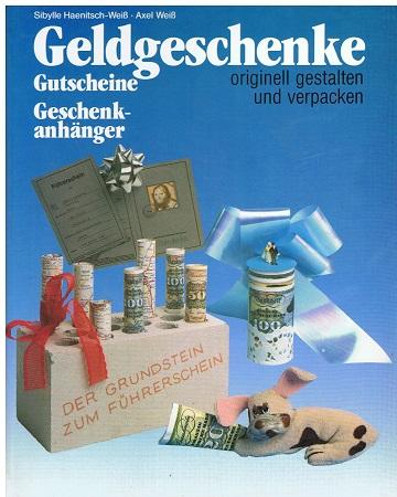Geldgeschenke. Gutscheine, Geschenkanhänger originell gestalten und verpacken.
