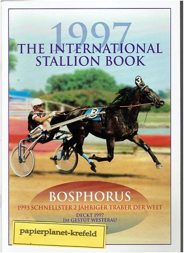 The international Stallion Book 1997-  Bosphorus 1993 schnellster 2 jähriger Traber der Welt