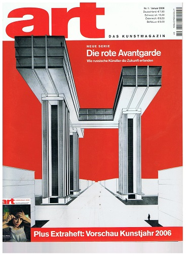 art - Das Kunstmagazin - 2006 Nr. 1 : Die rote Avantgarde, Erik Parker, Gelitin,Ina Weber