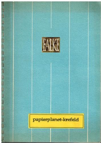Falke. ( 60 Jahre Franz Falke-Rohen GmbH 1955)