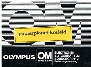 Olympus OM System Elektonen-Blitzgerät T 32 Bouncegriff 2 Bedienungsanleitung
