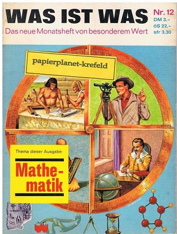 Was ist was 12 Mathematik, Das neue Monatsheft von besonderem Wert (1963)