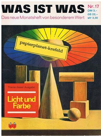 Was ist was 17 Licht und Farbe, Das neue Monatsheft von besonderem Wert (1964)