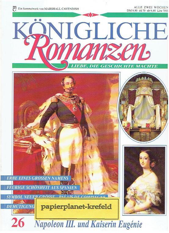 Königliche Romanzen 26 Napoleon III. und Kaiserin Eugenie Marshall Cavendish Sammelwerk