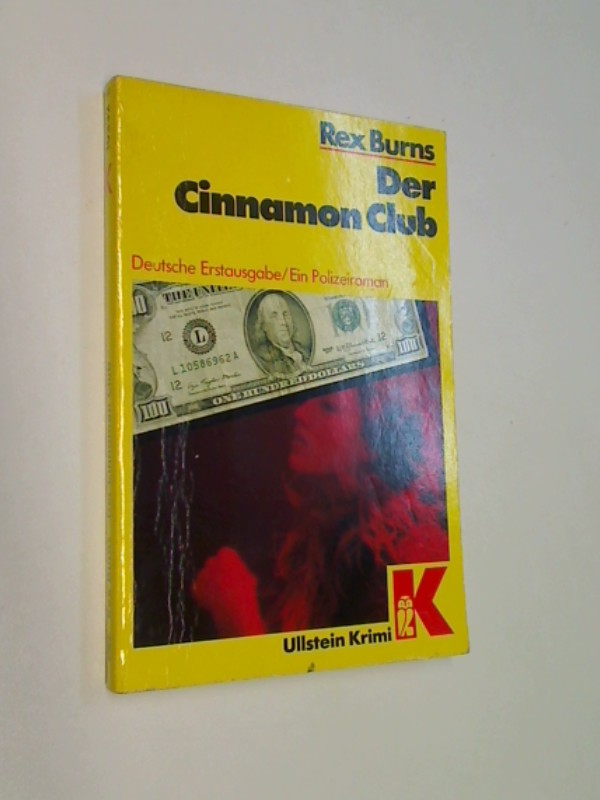 Der Cinnamon Club. Ein Polizeiroman. = Strip search.  Ullstein-Krimi 10332 ;  3548103324, ERSTAUSGABE 1985