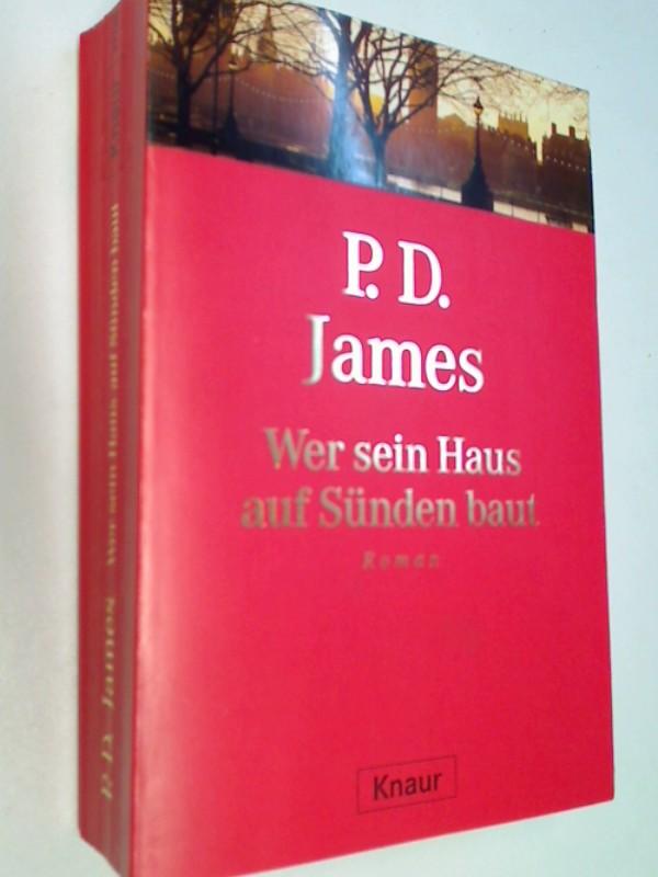 Wer sein Haus auf Sünden baut; 9783426404706. 1. Aufl.