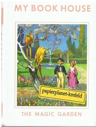 The magic garden - My book House