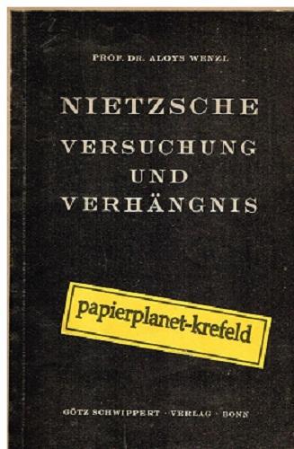 Nietzsche - Versuchung und Verhängnis. Die Grundlagen Heft 2 (1947)