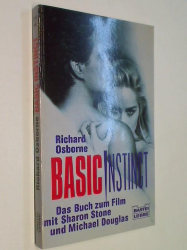 Basic Instinct. Das Buch zum Film mit Sharon Stone und Michael Douglas. DEV,