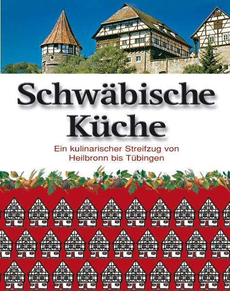 Schwäbische Küche 1. Aufl.