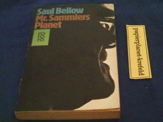 BELLOW, SAUL: M[iste]r Sammlers Planet : Roman.