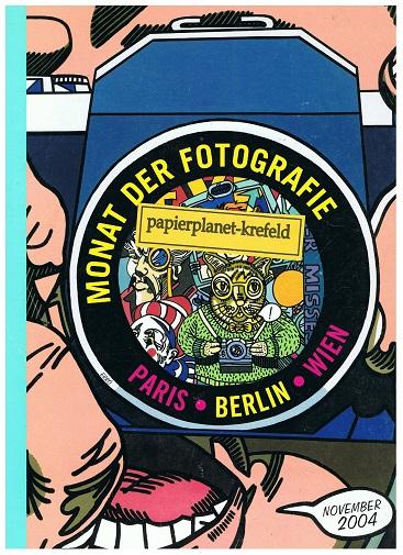 Monat der Fotografie Paris Berlin Wien, November 2004 ; 3930929201