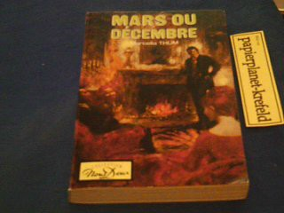 Thum, Marcella: Mars ou decembre (Collection nous deux ) 2707413984