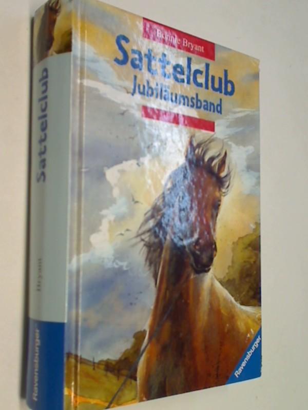 Sattelclub : Jubiläumsband.  Einmalige Sonderausgabe