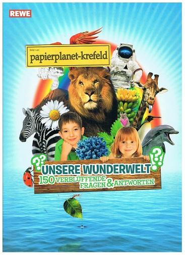 Unsere Wunderwelt 150 verblüffende Fragen & Antworten REWE, komplett, Sticker-Album