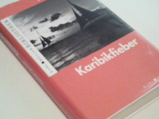 LEHNHOFF, JOACHIM: Karibikfieber : Roman. karl Müller Bibliothek ; 9783940984869 Sonderaufl.