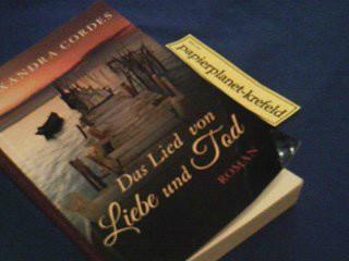 Alexandra, Cordes: Das Lied von Liebe und Tod. Roman, Editionnova