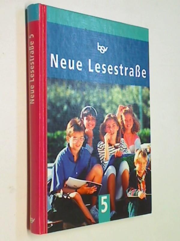 Neue Lesestraße Teil: 5 = 5. Jg.-Stufe.