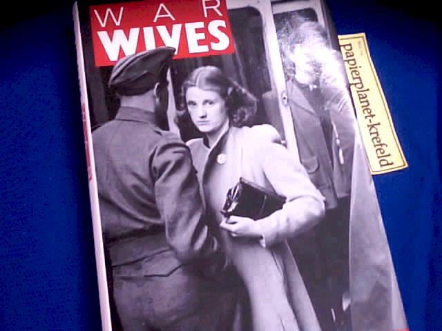 War Wives. A Second World War Anthology
