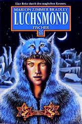 Luchsmond. Fantasy Erzählungen