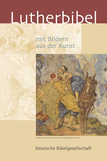 Lutherbibel mit Bildern aus der Kunst Fest- und Hausbibel