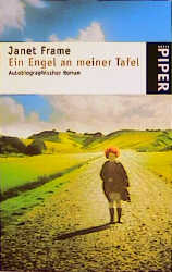 Ein Engel an meiner Tafel ; Ein autobiographischer Roman ;