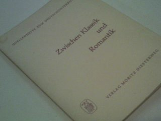 Zwischen Klassik und Romantik. Quellenhefte zum Deutschunterricht