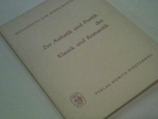 Zur Ästehtik und Poetik der Klassik und Romantik. Quellenhefte zum Deutschunterricht