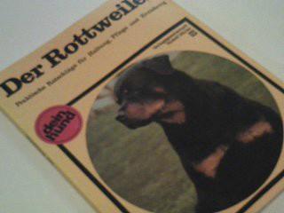 Der Rottweiler. Praktische Ratschläge , 348126691x