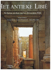 HET ANTIEKE LIBIE.  Verloren Steden Van Het Romeinse Rijk.  3829034555
