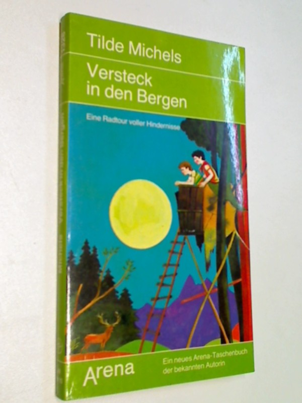 Versteck in den Bergen : e. Radtour voller Hindernisse. ; 3401013289