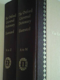 The Oxford Universal Dictionary Illustrated Vol. I (A-M) + Vol. II (N-Z), An illustrated edition of the shorter Oxford English Dictionary