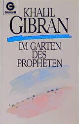 Gibran, Khalil: Im Garten des Propheten