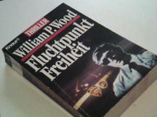 Fluchtpunkt Freiheit : Thriller.