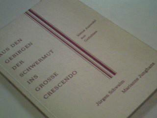 Aus den Gebirgen der Schwermut ins grosse Crescendo : kleine Ausw. aus Gedichten., signiert,  3921446783 ; Marianne Junghans 1. Aufl.