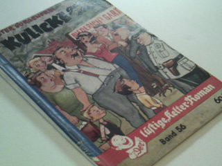 Der lustige Kelter-Roman 56 Kulicke greift ein,   Roman-Heft (1957)