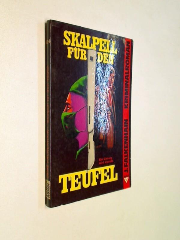 Skalpell für den Teufel. Kriminalroman. Kelter Taschenbuch 834