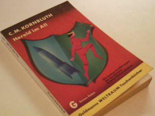 Herold im All : Utop.-techn. Erzählungen. 1. Auflage 1969, Goldmanns Weltraum TB  108 Ungekürzte Ausg.