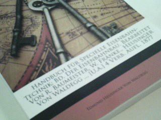 Handbuch Für Specielle Eisenbahn-Technik: Bd. Der Eisenbahnbau., 4 Verb. Aufl,  Reprint
